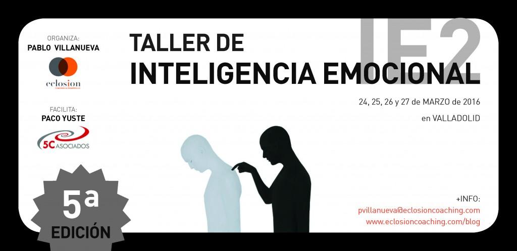 """Taller de Inteligencia Emocional """"IE2"""" en Valladolid - 5ª Edición"""